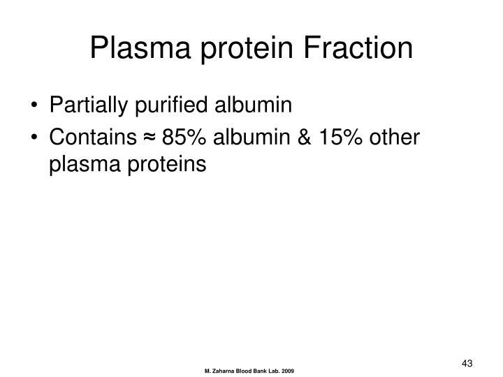 Plasma protein Fraction