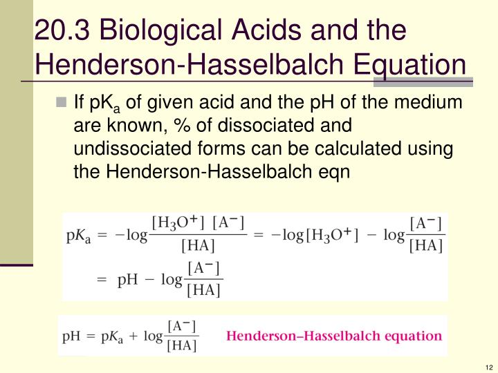20.3 Biological Acids and the Henderson-Hasselbalch Equation