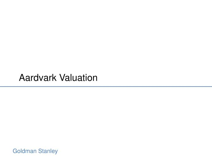 Aardvark Valuation