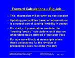 forward calculations big job