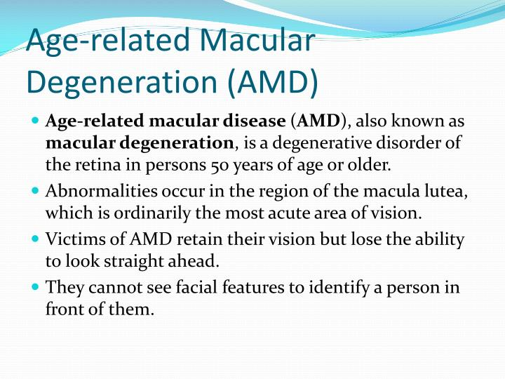 Age-related Macular Degeneration (AMD)