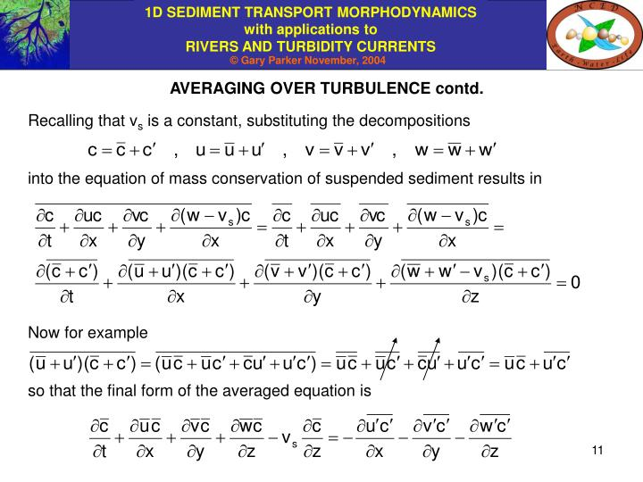 AVERAGING OVER TURBULENCE contd.