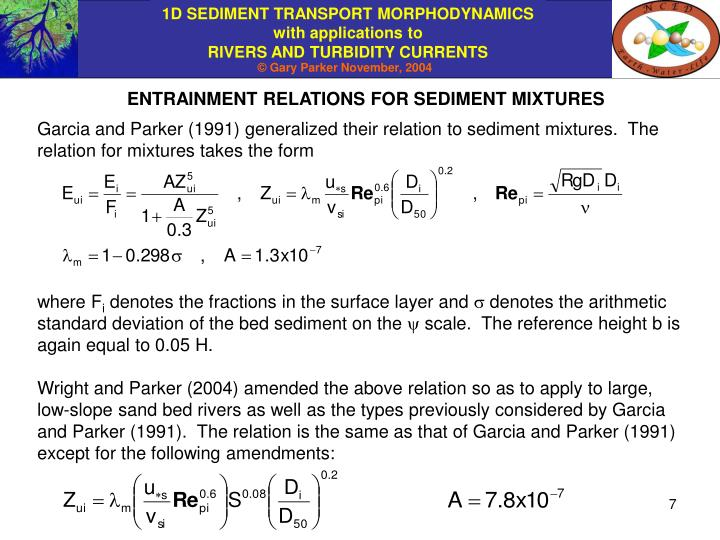 ENTRAINMENT RELATIONS FOR SEDIMENT MIXTURES