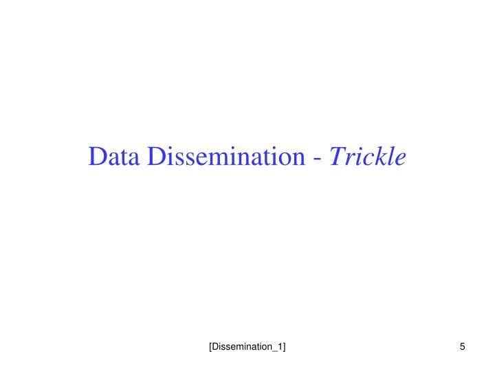 Data Dissemination -