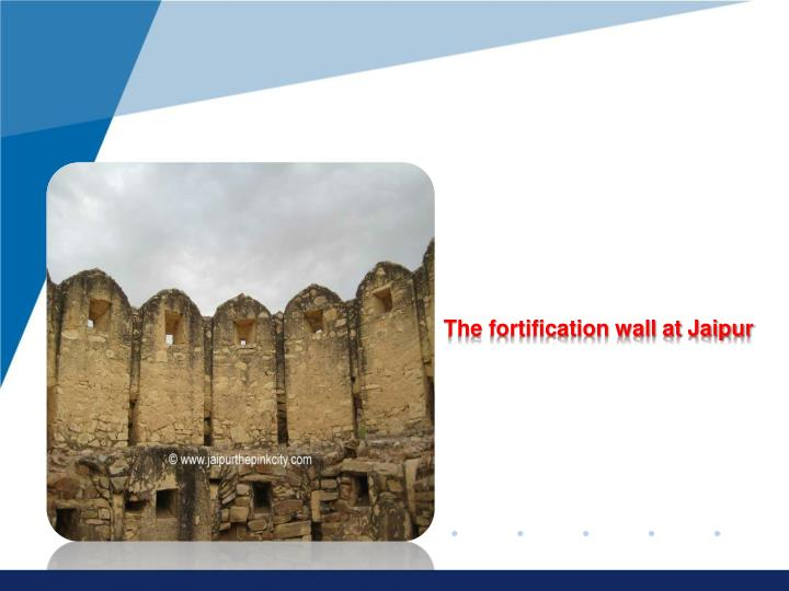 The fortification wall at Jaipur