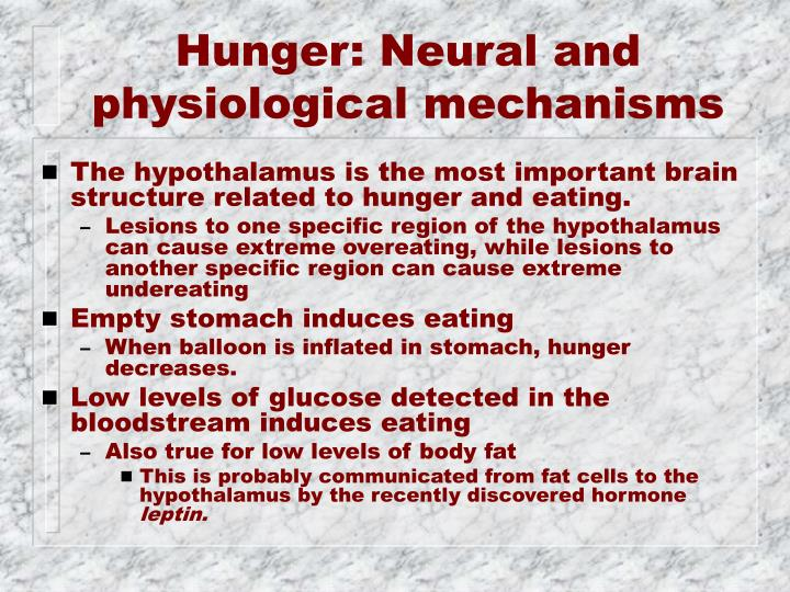 Hunger: Neural and physiological mechanisms