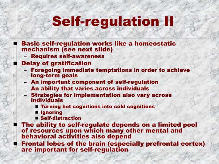 Self-regulation II