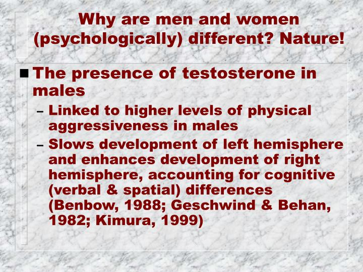 Why are men and women