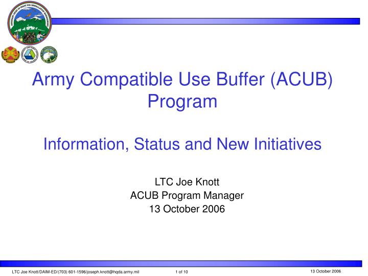 Army compatible use buffer acub program information status and new initiatives