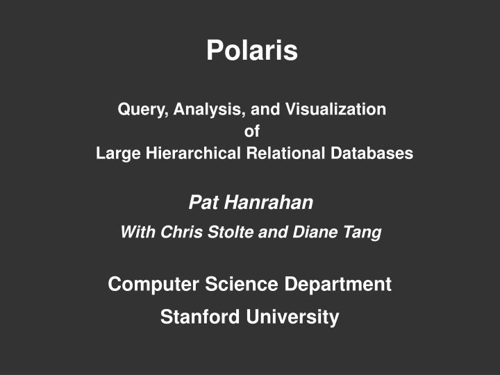 polaris query analysis and visualization of large hierarchical relational databases