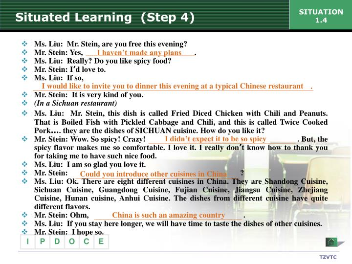 Situated Learning  (Step 4)