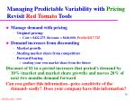 managing predictable variability with pricing revisit red tomato tools