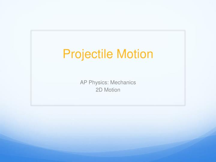 projectile motion n.