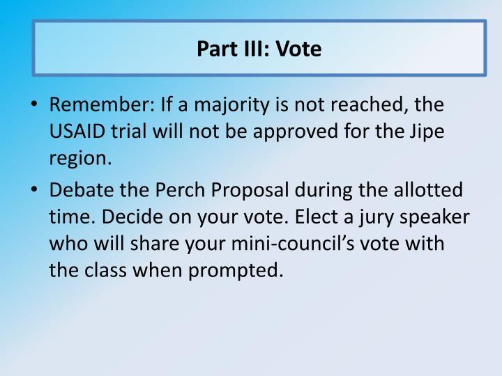 Part III: Vote