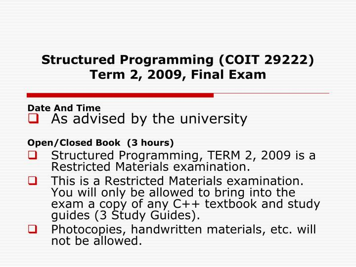 PPT - Structured Programming (COIT 29222) Term 2, 2009