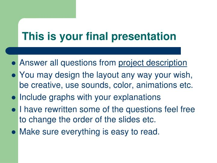 this is your final presentation n.
