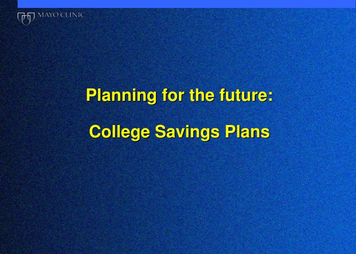 Planning for the future: