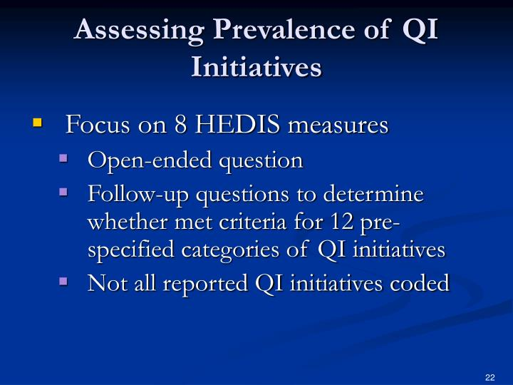 Assessing Prevalence of QI Initiatives