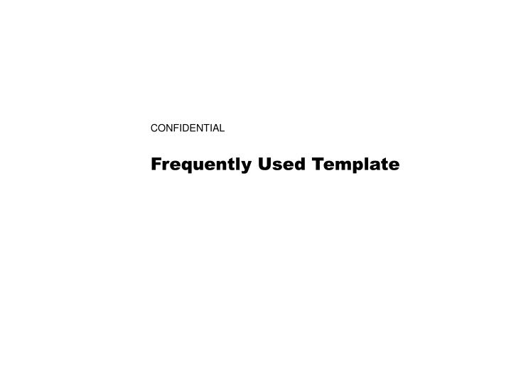 frequently used template n.