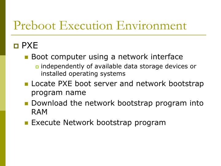 Preboot Execution Environment