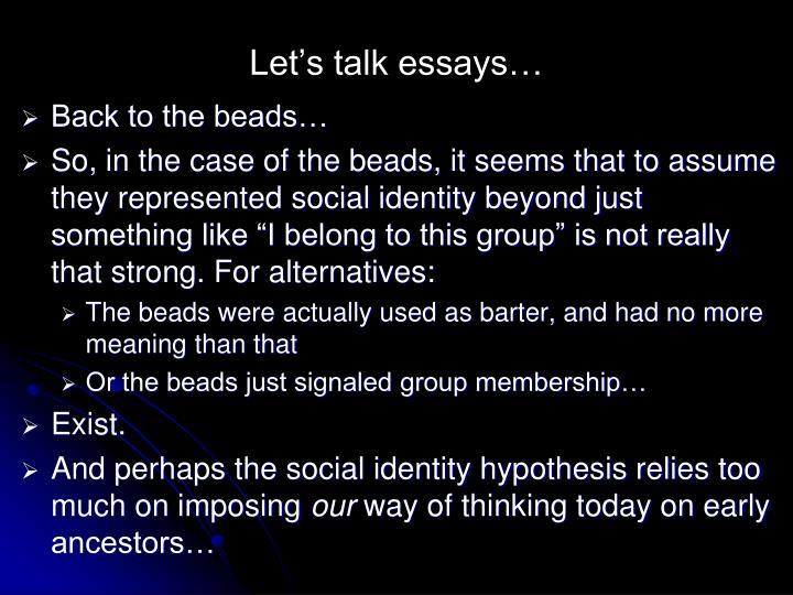Let's talk essays…