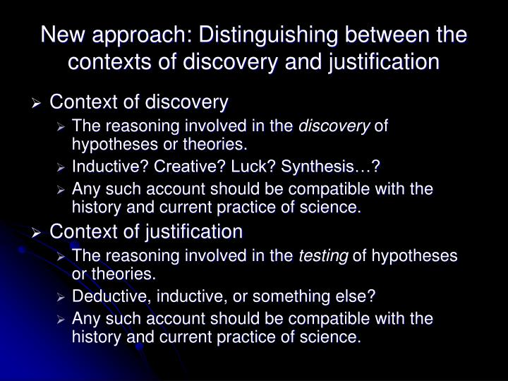 New approach: Distinguishing between the contexts of discovery and justification