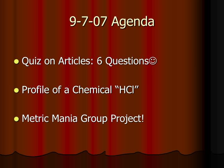 9-7-07 Agenda