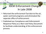 idem enforcement changes in late 2008
