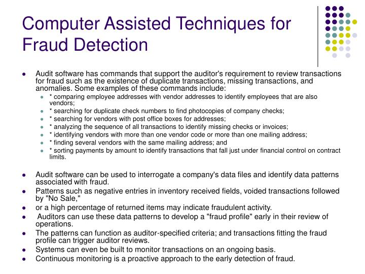 Computer Assisted Techniques for Fraud Detection