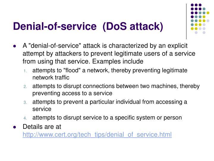 Denial-of-service  (DoS attack)