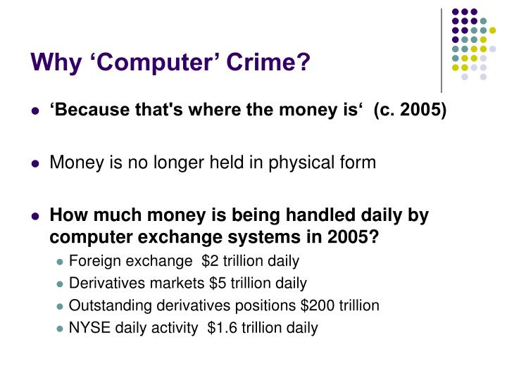 Why 'Computer' Crime?