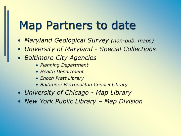 Map Partners to date