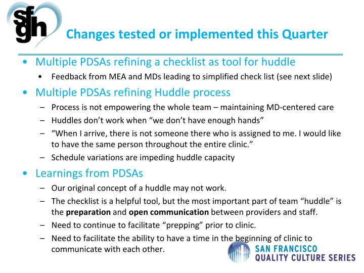 Changes tested or implemented this Quarter