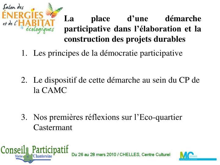 La place d une d marche participative dans l laboration et la construction des projets durables
