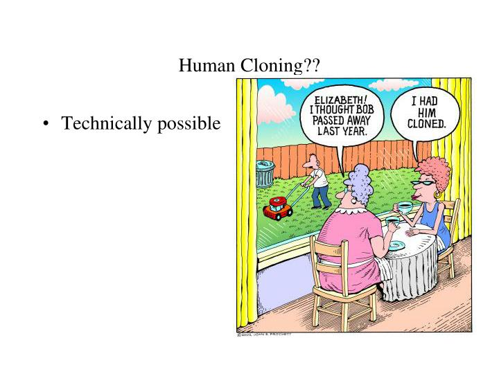 Human Cloning??