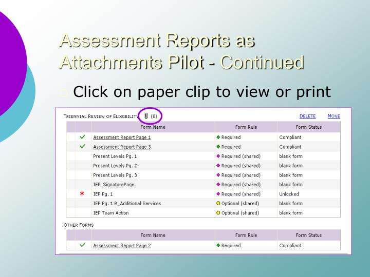 Assessment Reports as Attachments Pilot - Continued