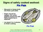 signs of safely cooked seafood fin fish