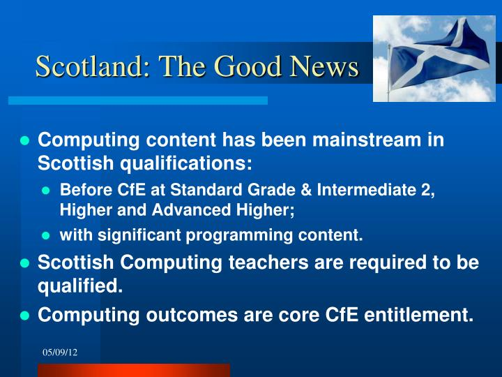 Scotland: The Good News
