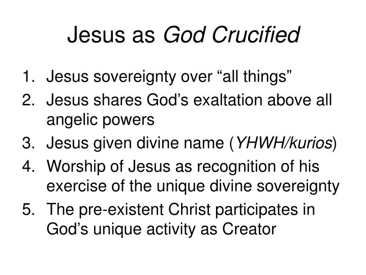 Jesus as god crucified