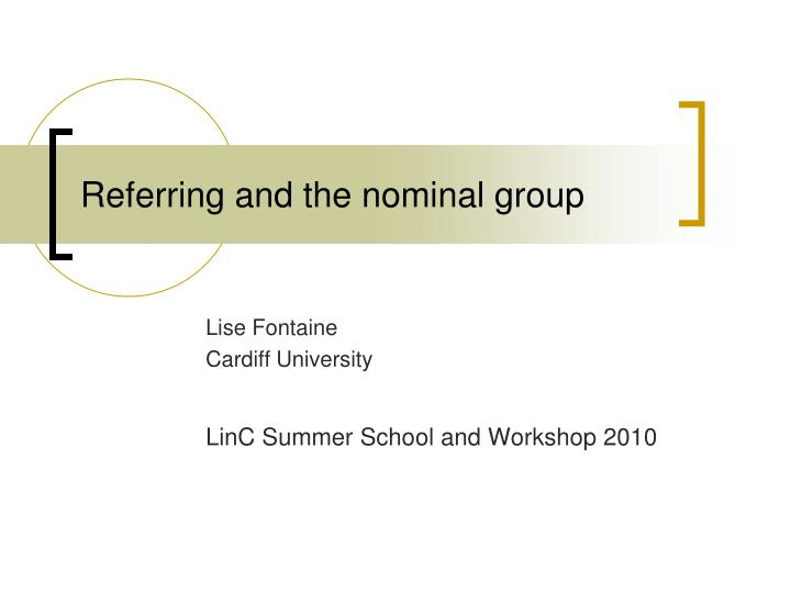 referring and the nominal group n.