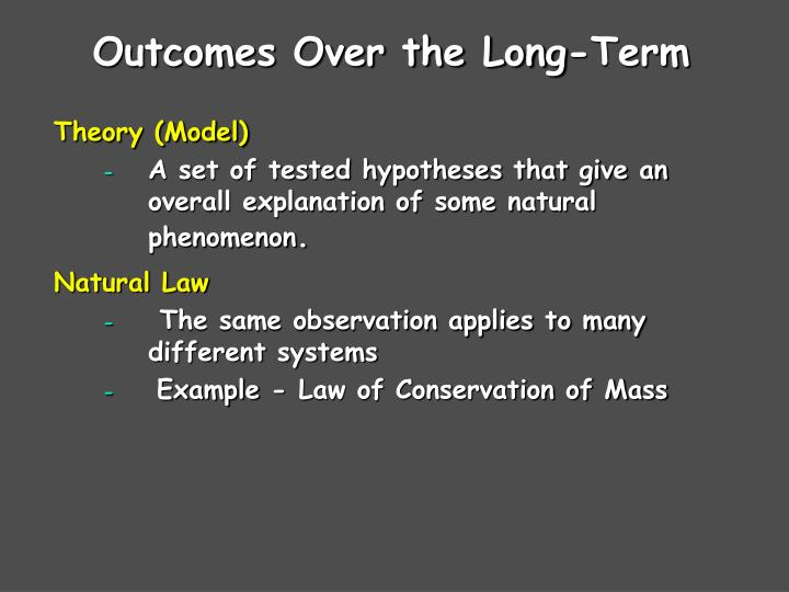 Outcomes over the long term