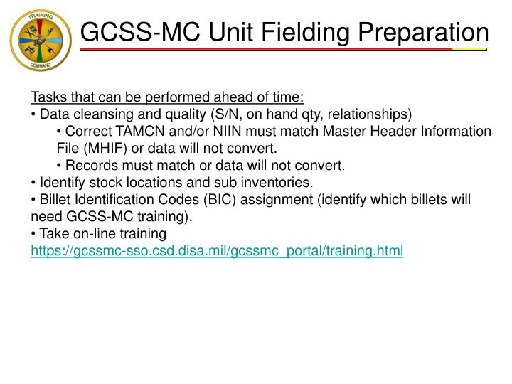 GCSS-MC Unit Fielding Preparation