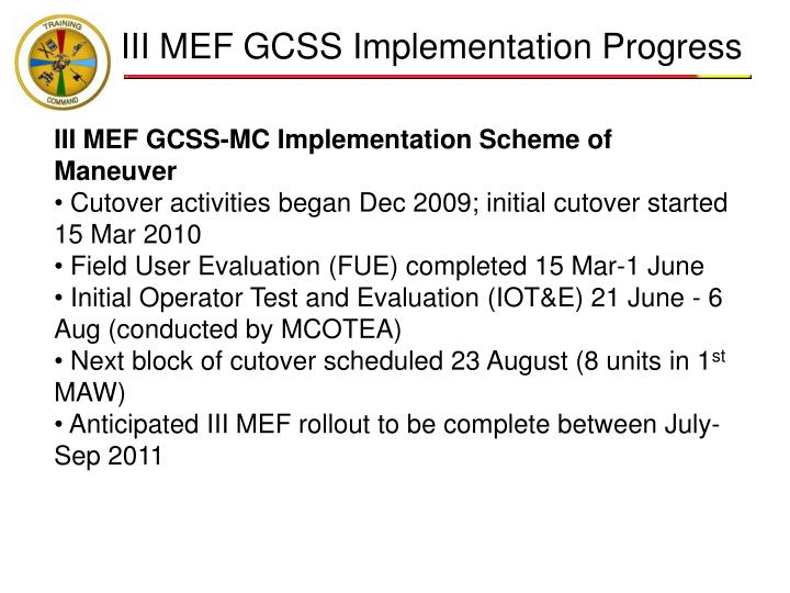 III MEF GCSS Implementation Progress