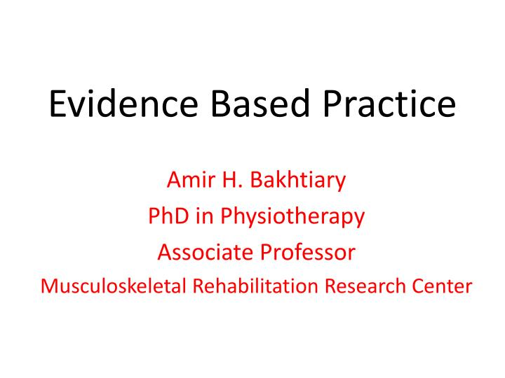 evidence basedpractice The exercise of a profession collaborative practice communication, sharing, and problem solving between the physician and nurse as peers this pattern of practice also implies a shared responsibility and accountability for patient care differentiated practice the use of nursing staff in an acute.