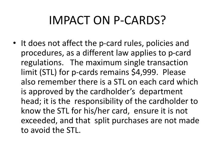 IMPACT ON P-CARDS?
