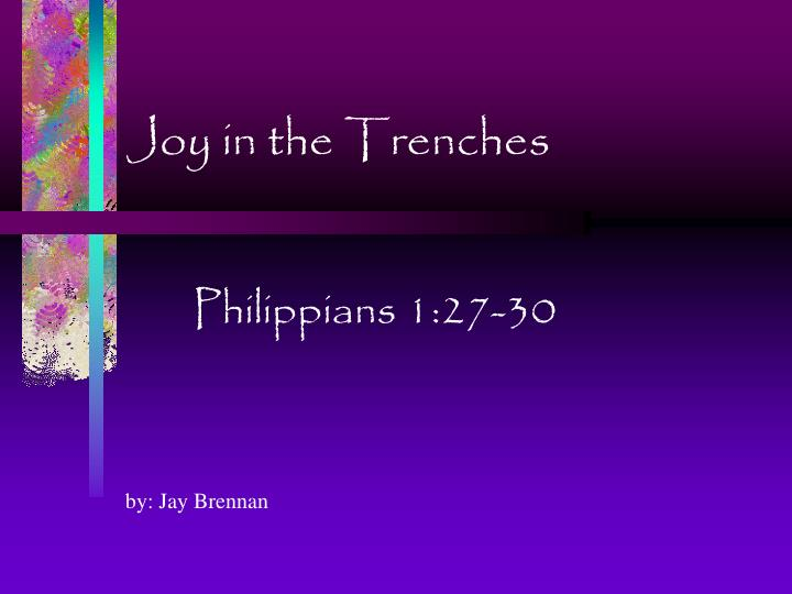 joy in the trenches n.