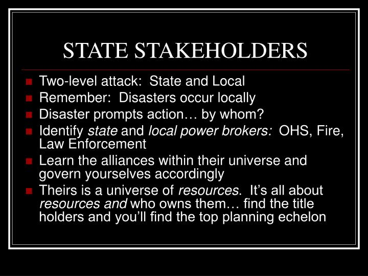 STATE STAKEHOLDERS