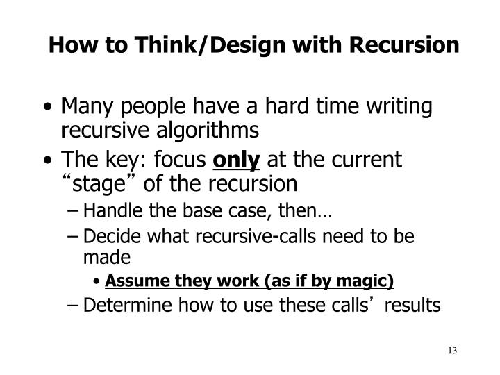 How to Think/Design with Recursion