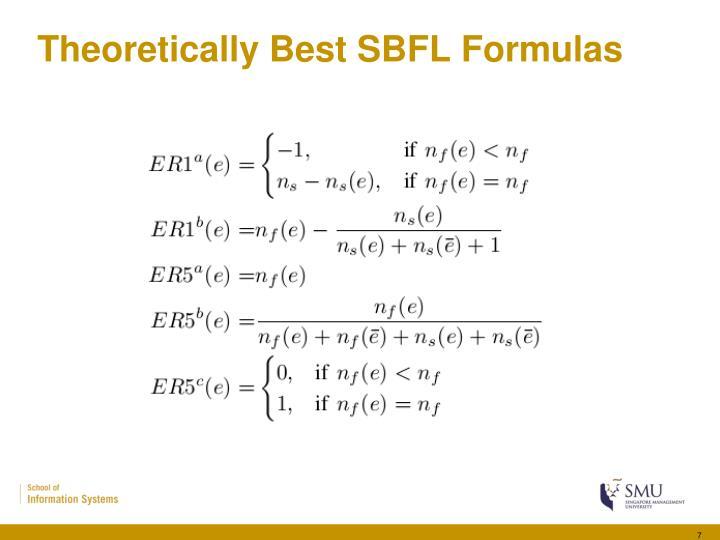 Theoretically Best SBFL Formulas