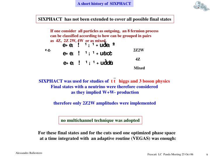 A short history of  SIXPHACT